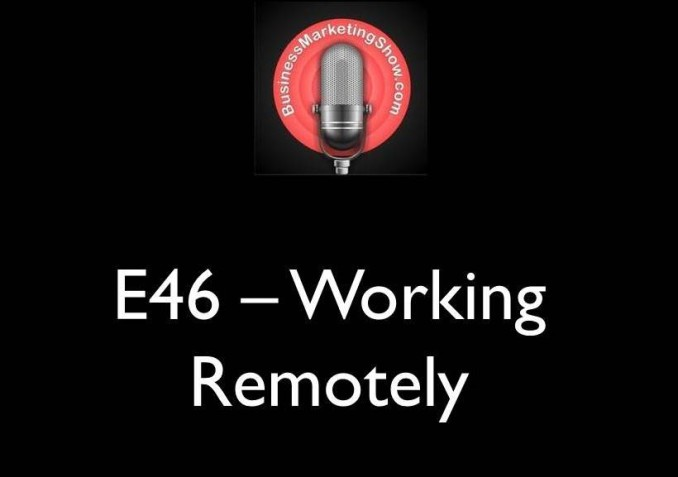 E46 - Working Remotely.